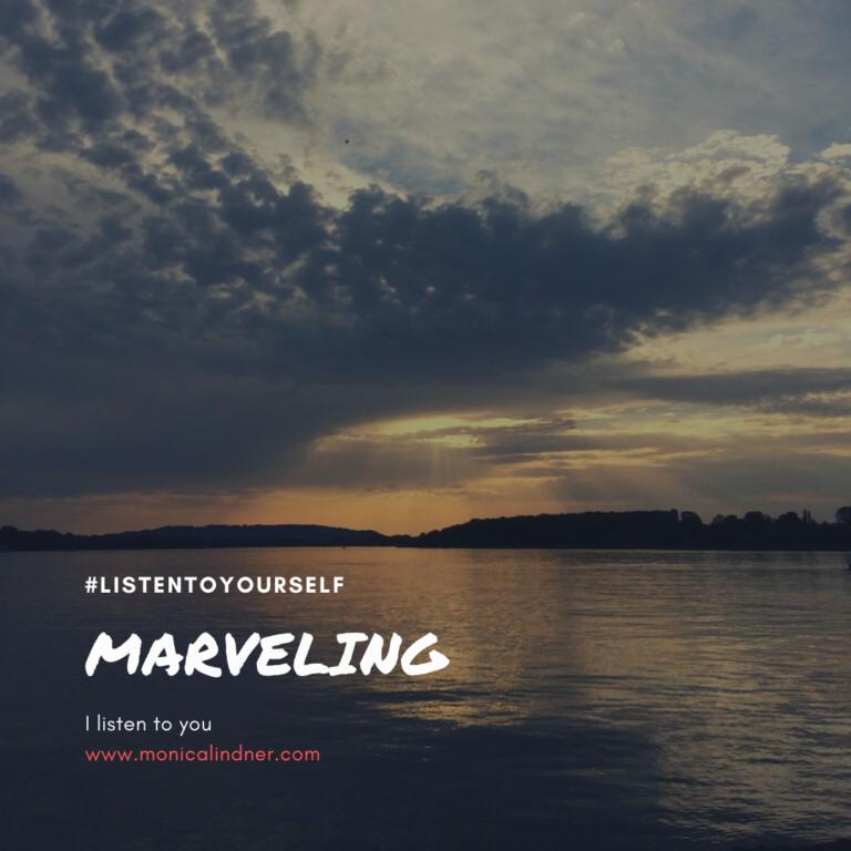 #listentoyourself_monicalindner_marveling